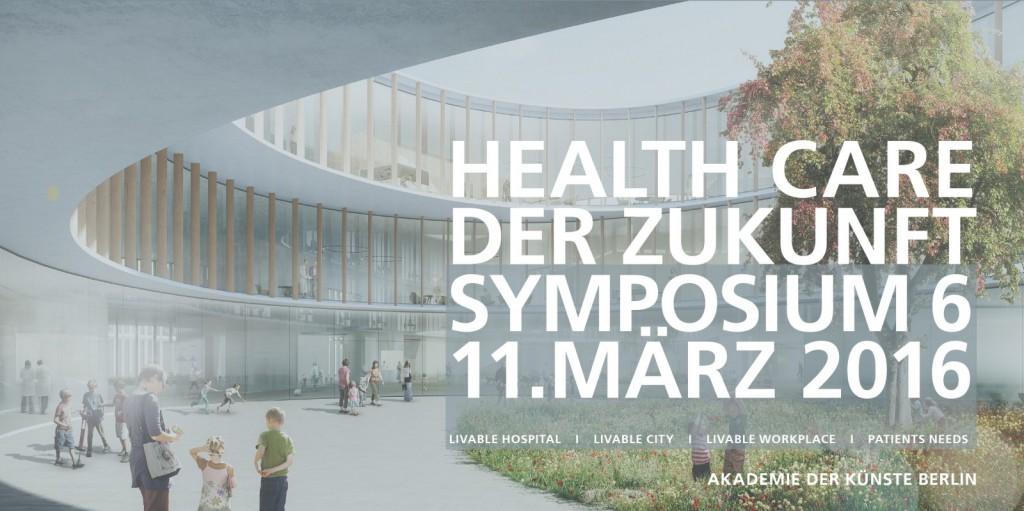 """6. Symposium """"Health Care der Zukunft"""""""